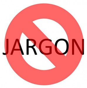 Junk the jargon